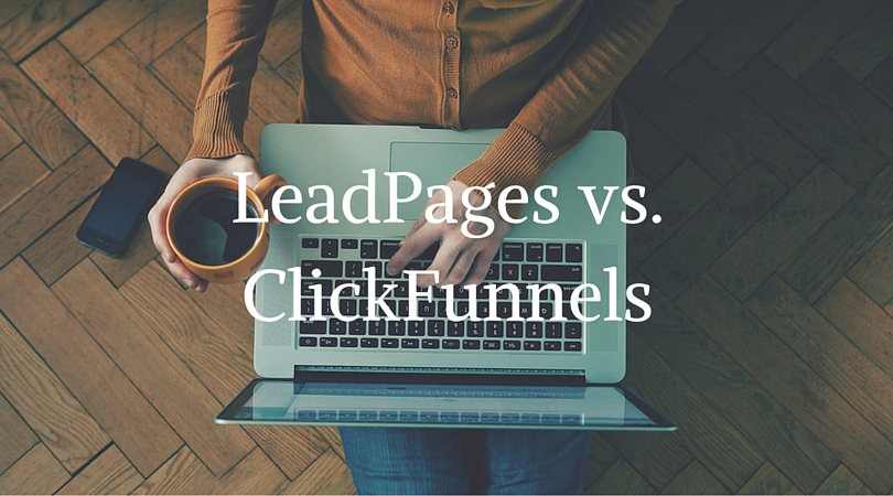 What Does Clickfunnels Vs Leadpages 2016 Do?